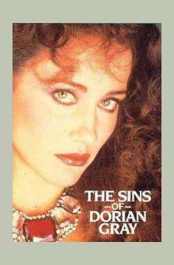 道林·格雷的罪恶 The Sins of Dorian Gray (1983)