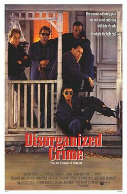 无组织犯罪 Disorganized Crime (1989)
