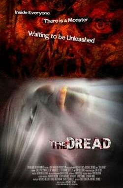 恐惧 The Dread (2007)