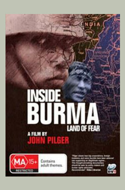 Inside Burma – Land of Fear
