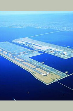 伟大工程巡礼:关西国际机场 MegaStructures:Kansai International Airport