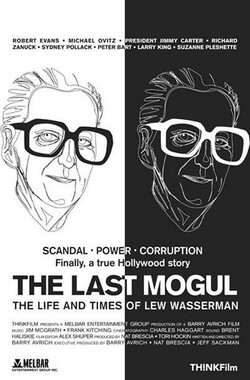 The Last Mogul: The Life and Times of Lew Wasserman (2005)