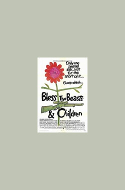 Bless the Beasts and Children (1971)