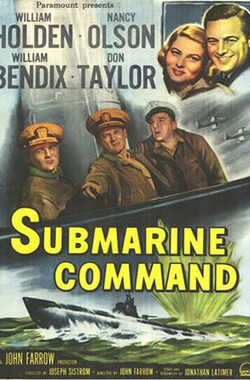 潜艇突击战 Submarine Command (1951)
