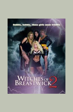 乳镇女巫2 The Witches of Breastwick 2 (2005)