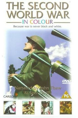 the second world war in colour (1999)
