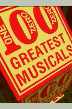 The 100 Greatest Musicals (2003)