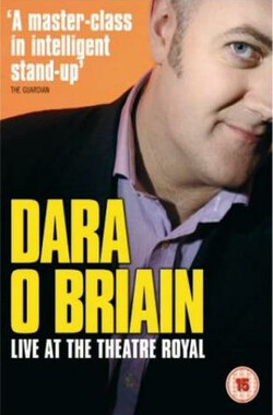 Dara O'Briain: Live at the Theatre Royal (2006)