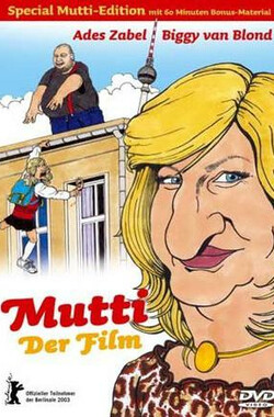 妈妈 Mutti - Der Film (2003)