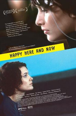 Happy Here and Now (2002)