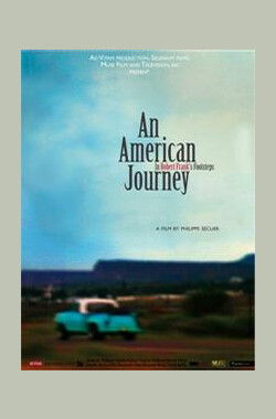 An American Journey: In Robert Frank's Footsteps (2009)