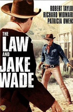 龙吟虎啸 The Law and Jake Wade (1958)