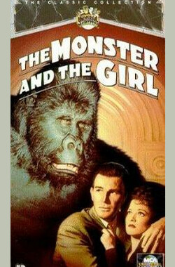 怪兽与女孩 The Monster and the Girl (1941)