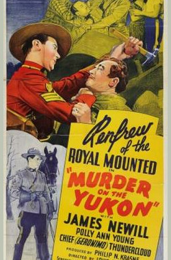 Murder on the Yukon (1940)