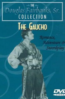 高卓人 The Gaucho (1927)