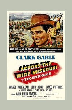 蛮山血战 Across the Wide Missouri (1953)