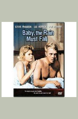 蓬斗碧玉泪 Baby the Rain Must Fall (1965)