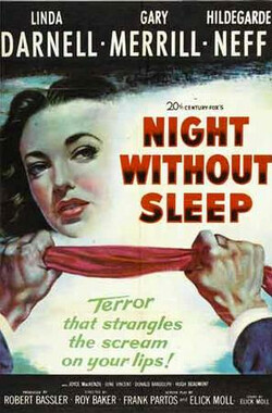 不眠夜 Night Without Sleep (1952)