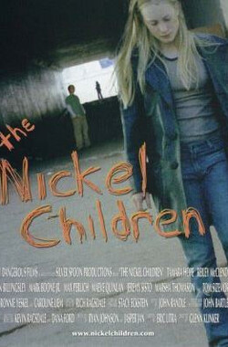 The Nickel Children (2009)