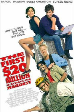 金钱强强滚 The First $20 Million Is Always the Hardest (2002)