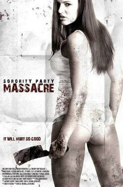 联谊会大屠杀 Sorority Party Massacre (2013)