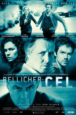 Bellicher: Cel (2012)