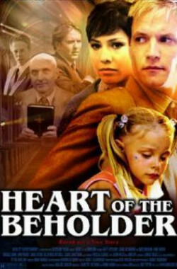 Heart of the Beholder (2005)