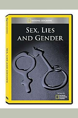 Sex, Lies and Gender