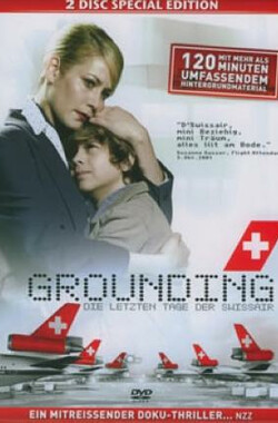Grounding: The Last Days of Swissair (2006)