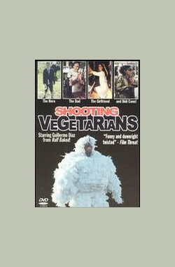 Shooting Vegetarians (2005)