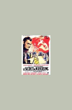 梅耶林的秘密 Le Secret de Mayerling (1949)