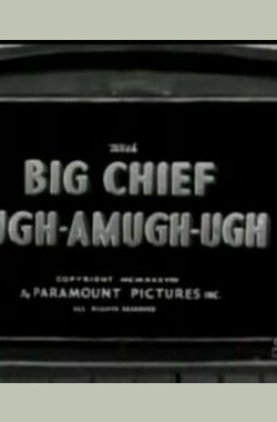 Big Chief Ugh-Amugh-Ugh (1938)