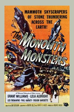 巨石怪 The Monolith Monsters (1958)