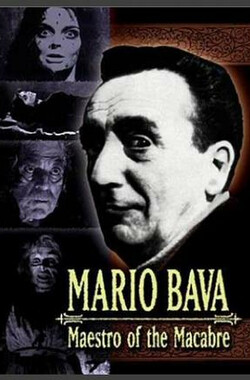 Mario Bava: Maestro of the Macabre (2000)