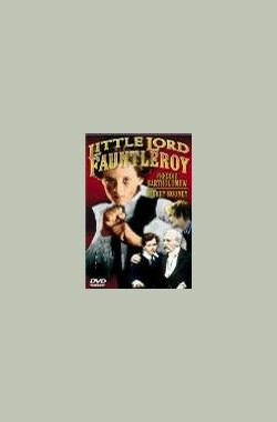 小公子 Little Lord Fauntleroy (1936)