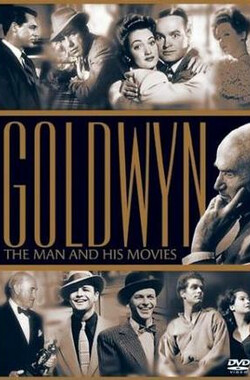 Goldwyn: The Man and His Movies (2001)