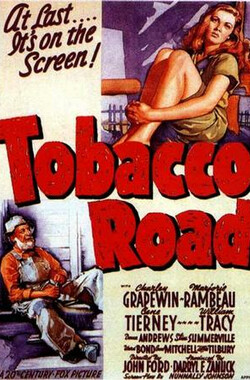 烟草路 Tobacco Road (1942)