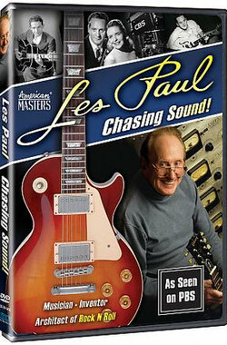Les Paul: Chasing Sound (2007)