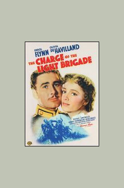 英烈传 The Charge of the Light Brigade (1936)