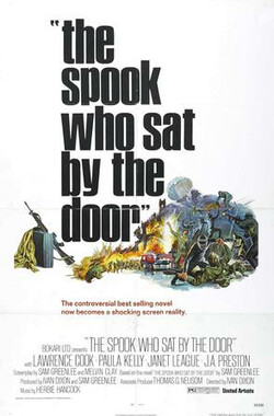 坐在门口的幽灵 The Spook Who Sat by the Door (1973)