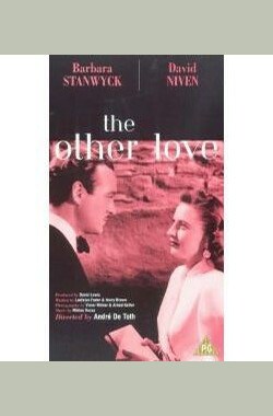 雪山倩魂 The Other Love (1947)