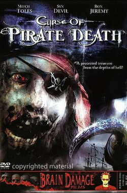 海盗的诅咒 Curse of Pirate Death (2006)