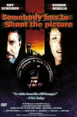 谋杀犯的最后日子 somebody has to shoot the picture (TV) (1990)