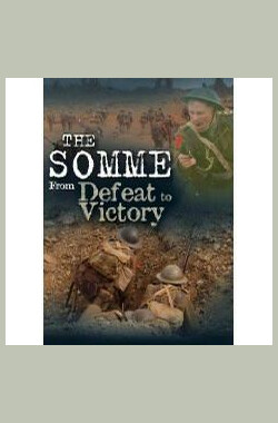 The Somme: From Defeat to Victory (2006)