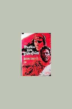 血海盗 The Pirates of Blood River (1962)