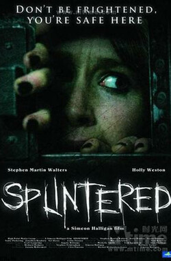 Splintered (2008)