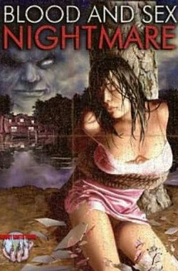 血性恶梦 Blood and Sex Nightmare (2008)