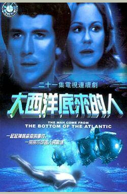 大西洋底来的人 The Man From Atlantis (1980)