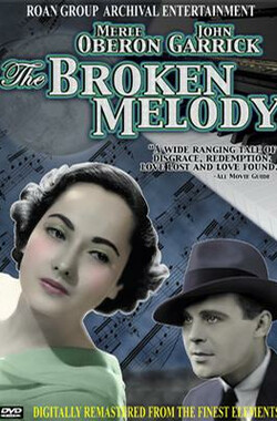 破碎旋律 The Broken Melody (1934)