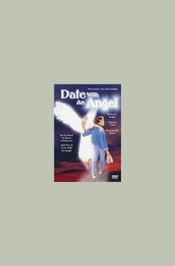天使在人间 Date with an Angel (1987)